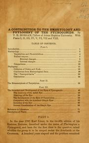 Contribution to the embryology and phylogeny of the Pycnogonids .. by Thomas Hunt Morgan