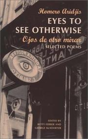 Cover of: Eyes to See Otherwise/Ojos De Otro Mira
