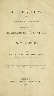 Cover of: A review of the state of the question respecting the admission of dissenters to the universities