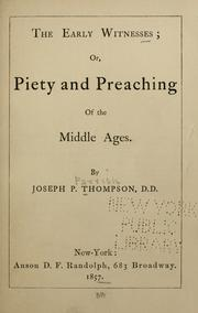 Cover of: The early witnesses; or, Piety and preaching of the middle ages