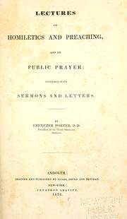 Cover of: Lectures on homiletics and preaching, and on public prayer