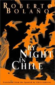 Cover of: By night in Chile | Roberto BolaГ±o