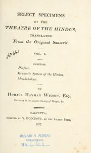 Select specimens of the theatre of the Hindus by Wilson, H. H.