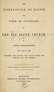Cover of: The confession of faith and form of covenant of the Old South Church