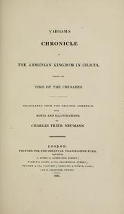 Cover of: Vahram's Chronicle of the Armenian Kingdom in Cilicia, during the time of the Crusades | Vahram.