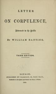 Cover of: Letter on corpulence, addressed to the public by William Banting