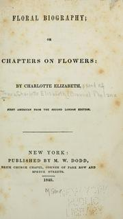 Cover of: Floral biography | Charlotte Elizabeth