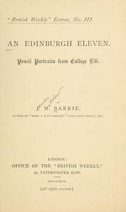Cover of: An Edinburgh eleven | J. M. Barrie