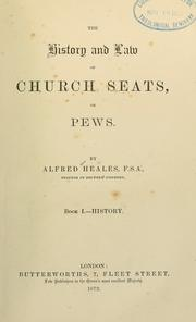 Cover of: history and law of church seats, or pews | Alfred Heales