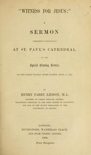 "Cover of: ""Witness for Jesus"": a sermon preached in substance at St. Paul's Cathedral at the Special Evening Service, on the third Sunday after Easter, April 17, 1864"