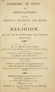 Cover of: Exercise of piety, or, Meditations on the principal doctrines and duties of religion.  For the use of enlightened and virtuous Christians