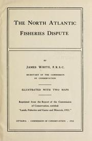 Cover of: The North Atlantic fisheries dispute