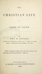 Cover of: Christian life a fight of faith. | Herman Hooker