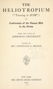 "Cover of: The heliotropium (""Turning to Him""); or, Conformity of the human will to the divine"
