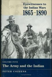 Cover of: The Army and the Indian (Eyewitnesses to the Indian Wars, 1865-1890)