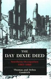 The day Dixie died by Th Goodrich