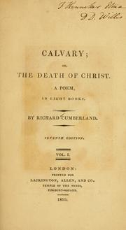 Cover of: Calvary, or, The death of Christ
