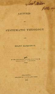 Cover of: Lectures on systematic theology and pulpit eloquence. | George Campbell
