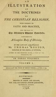 Cover of: An Illustration of the doctrines of the Christian religion, with respect to faith and practice, upon the plan of the Assembly's Shorter Catechism, comprehending a complete body of divinity