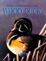 Cover of: Ecology and management of the wood duck