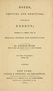 Cover of: Notes, critical and practical, on the book of Exodus