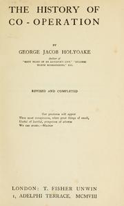 The history of co-operation by George Jacob Holyoake