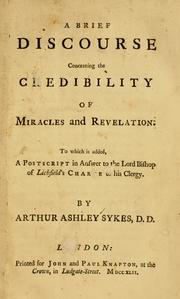 Cover of: A brief discourse concerning the credibility of miracles and revelation