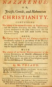 Nazarenus, or, Jewish, gentile, and Mahometan Christianity by Toland, John