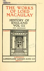 Cover of: The works of Lord Macaulay. |