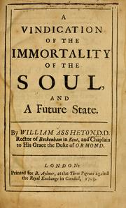 Cover of: A Vindication of the immortality of the soul, and a future state