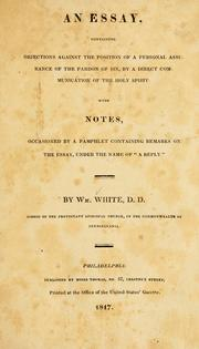"Cover of: Objections against the position of a personal assurance of the pardon of sin by a direct communication of the Holy Spirit: with notes, occasioned by a pamphlet containing remarks on the essay, under the name of ""A reply"""