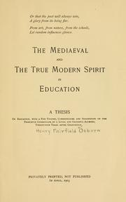Cover of: The Mediaeval and the true modern spirit in education