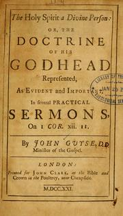 Cover of: The Holy Spirit a divine Person, or, the doctrine of the Godhead represented, as evident and important | John Guyse