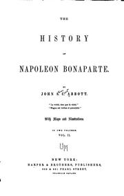 Cover of: The history of Napoleon Bonaparte