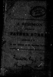 Cover of: A sermon preached by Father Burke | Burke, Thomas N.