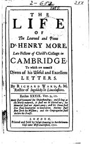 Cover of: The life of the learned and pious Dr. Henry More, late fellow of Christ's college in Cambridge
