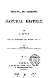 Cover of: Anecdotal and descriptive natural history | A. Romer