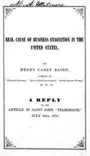 Cover of: Real cause of business stagnation in the United States