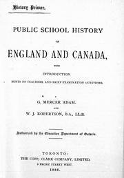 Cover of: Public school history of England and Canada: with introduction, hints to teachers, and brief examination questions