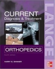 Cover of: Current Diagnosis & Treatment in Orthopedics (Current Diagnosis and Treatment in Orthopedics) | Harry Skinner