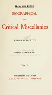 Cover of: Biographical and critical miscellanies. | William Hickling Prescott