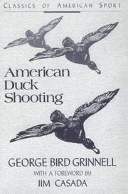Cover of: American duck shooting | George Bird Grinnell