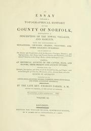 Cover of: An essay towards a topographical history of the county of Norfolk