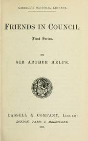 Friends in council by Helps, Arthur Sir