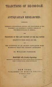 Traditions of De-coo-dah and antiquarian researches by William Pidgeon