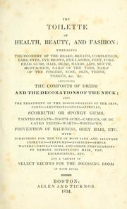 Cover of: The toilette of health, beauty, and fashion by