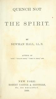 Cover of: Quench not the spirit | Newman Hall