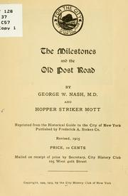 Cover of: The milestones and the old Post road | City history club of New York