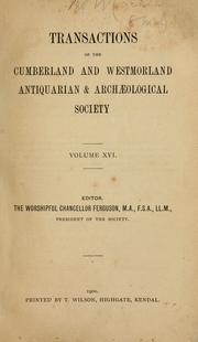 Cover of: Transactions of the Cumberland & Westmorland Antiquarian &  Archaeological Society. | Cumberland and Westmorland Antiquarian and Archæological Society.