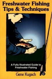 Cover of: Freshwater fishing tips and techniques